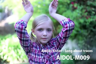 AIDOL-M009 Ashley Fisher - Song about traces - HD 720p